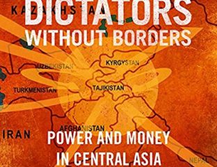 Dictateurs sans frontières Livre John Heathershaw Alexandre Cooley Asie centrale Corruption Finance Dictature